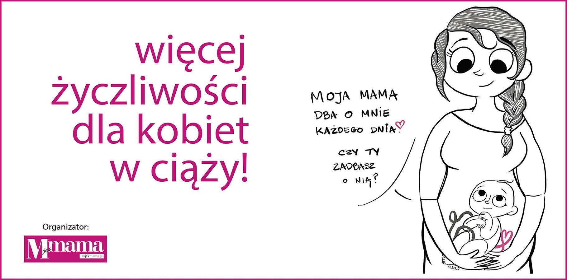 Więcej życzliwości dla kobiet w ciąży_final